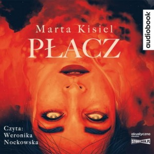 Płacz, Marta Kisiel - audiobook CD mp3