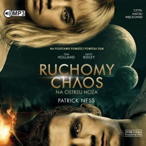 Na ostrzu noża. Ruchomy chaos. Tom 1, Patrick Ness - audiobook CD