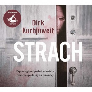 Strach, Dirk Kurbjuweit - audiobook na płycie CD mp3