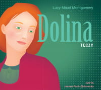 Dolina Tęczy, Lucy Maud Montgomery - audiobook CD mp3