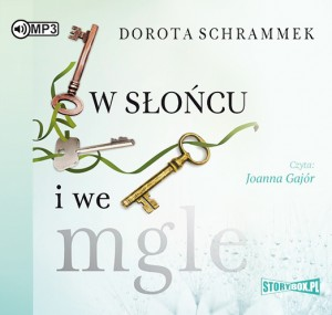 W słońcu i we mgle, Dorota Schrammek - audiobook na płycie CD mp3