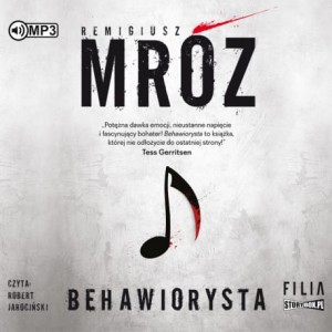 Behawiorysta, Remigiusz Mróz - audiobook CD mp3
