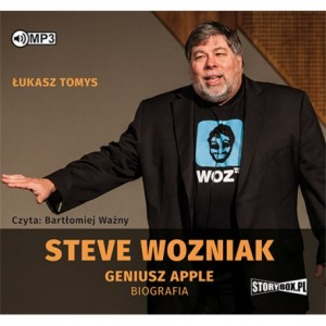 Steve Wozniak. Geniusz Apple. Biografia. Łukasz Tomys - audiobook CD mp3