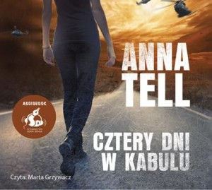 Cztery dni w Kabulu, Anna Tell - audiobook CD mp3