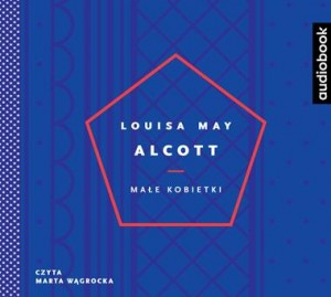 Małe Kobietki, Louisa May Alcott - audiobook CD mp3