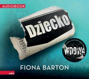 Dziecko. Fiona Barton - audiobook CD mp3