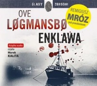 Enklawa, Ove Logmansbo pseud. Remigiusz Mróz - audiobook płyta CD mp3