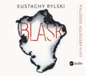 Blask, Eustachy Rylski - audiobook na płycie CD mp3