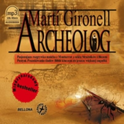 Archeolog, Marti Gironell - audiobook płyta CD - mp3