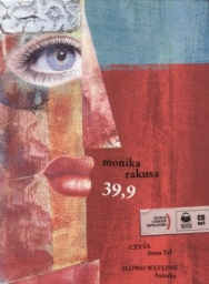 39,9 - Monika Rakusa - audiobook płyta CD mp3