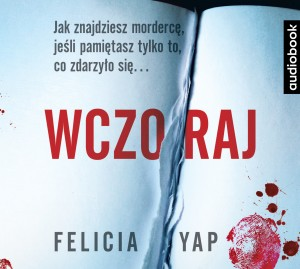 Wczoraj, Felicia Yap - audiobook CD mp3
