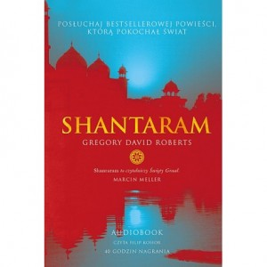 Shantaram, Gregory David Roberts - audiobook płyta CD mp3