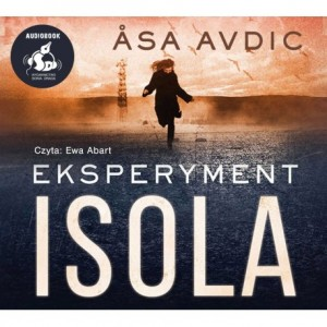 Eksperyment Isola, Asa Avdic - audiobook na płycie CD mp3
