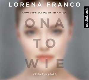 Ona to wie, Lorena Franco - audiobook na płycie CD mp3