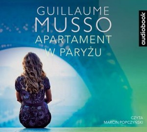 Apartament w Paryżu, Guillaume Musso - audiobook na płycie CD mp3