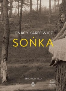 Sońka. Ignacy Karpowicz - audiobook płyta CD mp3