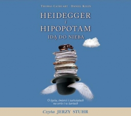 Heidegger i hipopotam idą do nieba, Thomas Cathcart, Daniel Klein - audiobook płyta CD - mp3
