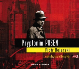 Kryptonim POSEN, Piotr Bojarski - audiobook płyta CD - mp3
