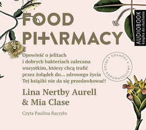Food Pharmacy, Lina Nertby Aurell, Mia Clase - audiobook płyta CD mp3