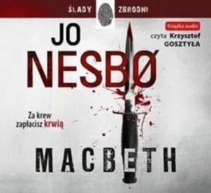 Macbeth, Jo Nesbo - audiobook na płycie CD mp3