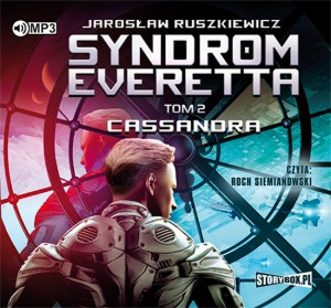 Syndrom Everetta. Tom 2. Cassandra. Janusz Ruszkiewicz - audiobook CD mp3