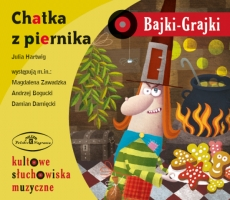 Chatka z piernika, Bajka-Grajka, Julia Hartwig - audiobook płyta CD - audio