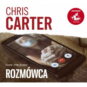 Rozmówca, Chris Carter - audiobook na płycie CD mp3