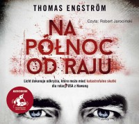 Na północ od raju, Thomas Engström - audiobook na płycie CD mp3