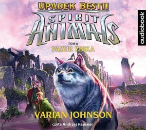 Spirit Animals. Upadek bestii. Tom 6. Pazur żbika. Varian Johnson - audiobook CD mp3