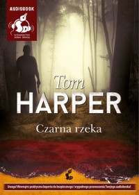 Czarna rzeka, Tom Harper - audiobook płyta CD mp3