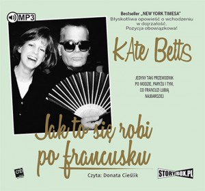Jak to się robi po francusku. Kate Betts - audiobook CD mp3
