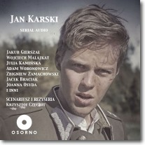 Jan Karski. Serial AUDIO - słuchowisko na płycie CD mp3