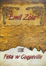 Feta w Coqueville, Emil Zola - audiobook płyta CD - mp3