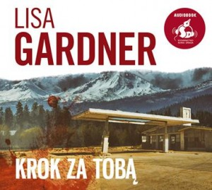 Krok za tobą, Lisa Gardner - audiobook na płycie CD mp3