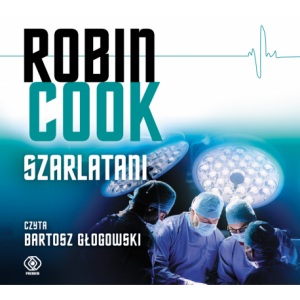 Szarlatani, Robin Cook - audiobook na płycie CD mp3