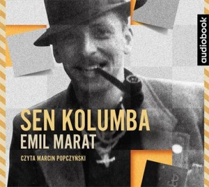 Sen Kolumba, Emil Marat - audiobook na płycie CD mp3
