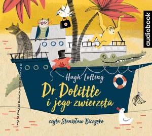 Doktor Dolittle i jego zwierzęta, Hugh Lofting - audiobook na płycie CD mp3