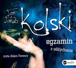 Egzamin z oddychania, Jan Jakub Kolski - audiobook płyta CD - mp3