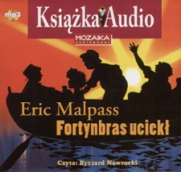 Fortynbras uciekł, Eric Malpass - audiobook płyta CD mp3