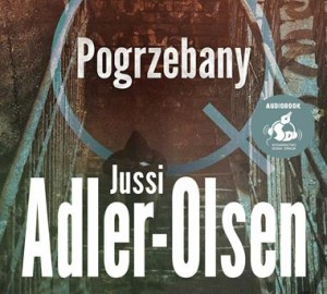 Pogrzebany, Jussi Adler-Olsen - audiobook CD mp3