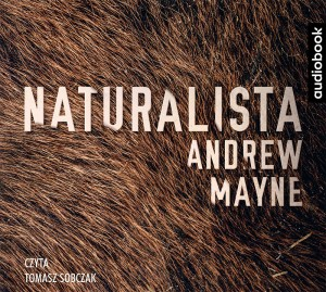 Naturalista, Andrew Mayne - audiobook CD mp3