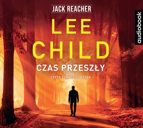 Czas przeszły, Lee Child - audiobook na CD mp3